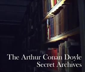 Thumbnail for The Arthur Conan Doyle Secret Archive